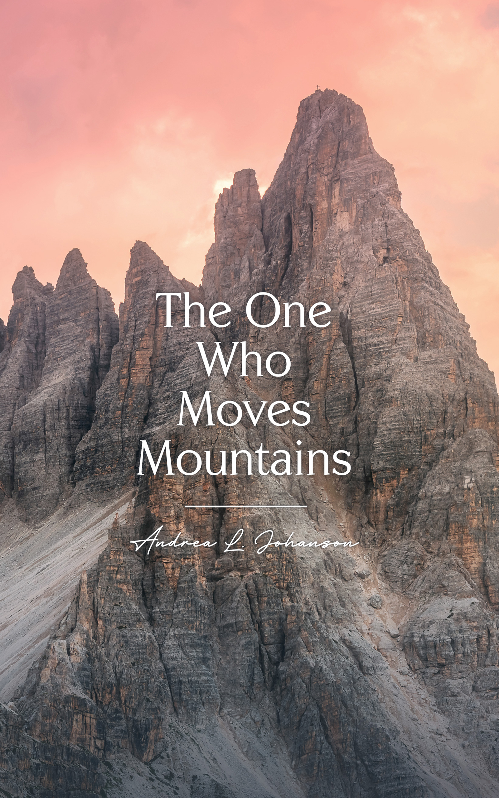 The One Who Moves Mountains